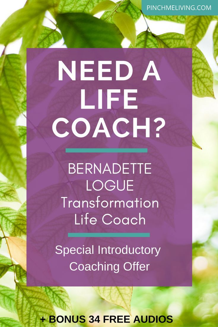 Find yourself saying - I need a life coach? Special introductory life coaching offer with Bernadette Logue - Transformation Life Coach. Plus bonus 34 affirmation & meditation audios. https://www.pinchmeliving.com/life-coach/