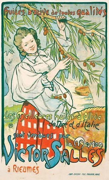 ✨ F. FAU  - LES MEILLEURES HUILES D'OLIVE DE NICE ET D'ITALIE. sont vendues par la MAISON VICTOR SALLES à Rieumes. Vers 1900,  Imprimerie Cassan Fils Toulouse - Paris