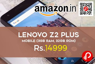 Amazon Launching #LenovoZ2Plus #Mobile 4G VoLTE at Rs.17999 Only. #3GB RAM, #32GB ROM, Snapdragon 820 SoC Processor 2.15GHz, 3500mAh High Density Graphite. Z2 Plus Mobile from Lenovo comes well-equipped with attractive features to deliver you a great user experience.  http://www.paisebachaoindia.com/lenovo-z2-plus-mobile-4g-volte-3gb-ram-32gb-rom-at-rs-14999-amazon/