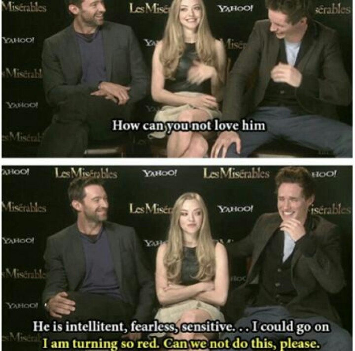 Hugh Jackman trying to convince Amanda Seyfried to like Eddie Redmayne.... I'm laughing so hard at this right now XD