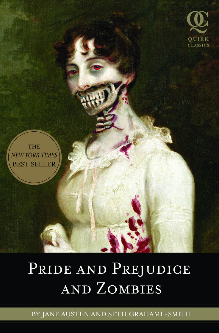 Pride and Prejudice and Zombies   Quirk Books : Publishers & Seekers of All Things Awesome