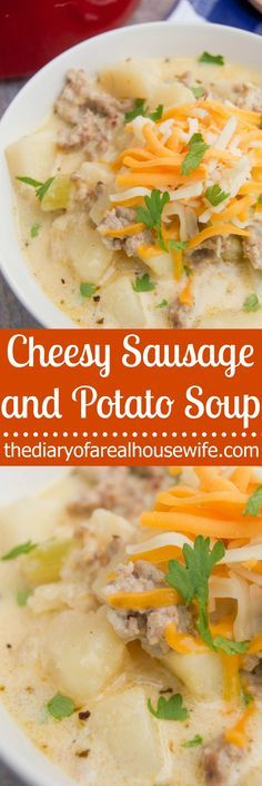 Cheesy Sausage and Potato Soup. This is the BEST soup recipe. It's a must try for these cold nights.