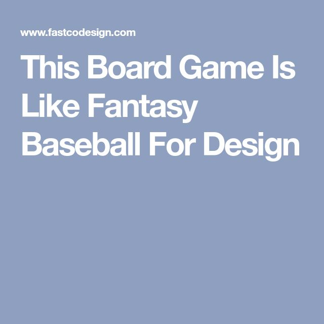 This Board Game Is Like Fantasy Baseball For Design