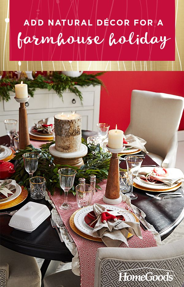 The greatest gift this holiday is family. Bring everyone together around a farmhouse-inspired table for an old-fashioned Christmas. Mix and match traditional holiday dinnerware and glassware with rustic and natural elements. Create a farmhouse centerpiece with candles and florals. Visit HomeGoods now to get all you need for so much less.