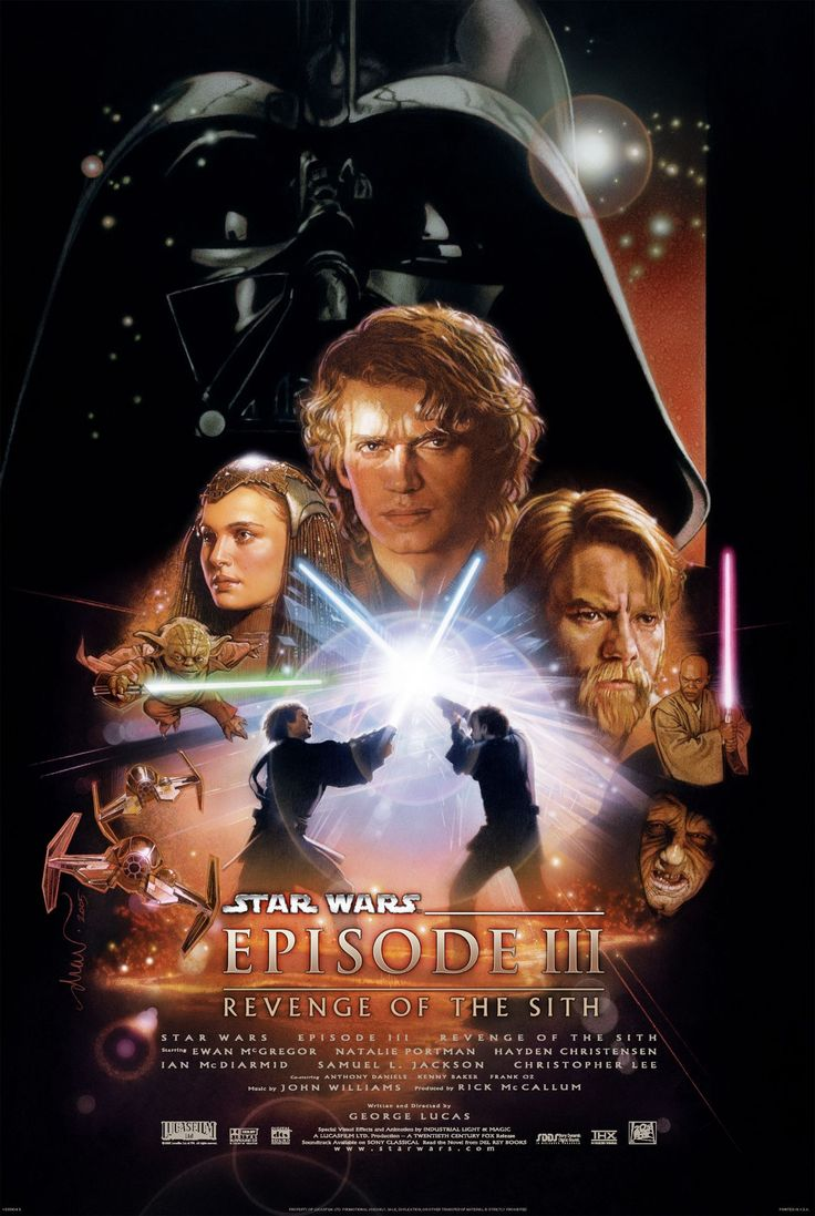 Star Wars: Revenge of the Sith. Directed by George Lucas. Starring Hayden Christensen, Ewan McGregor, and Natalie Portman.: