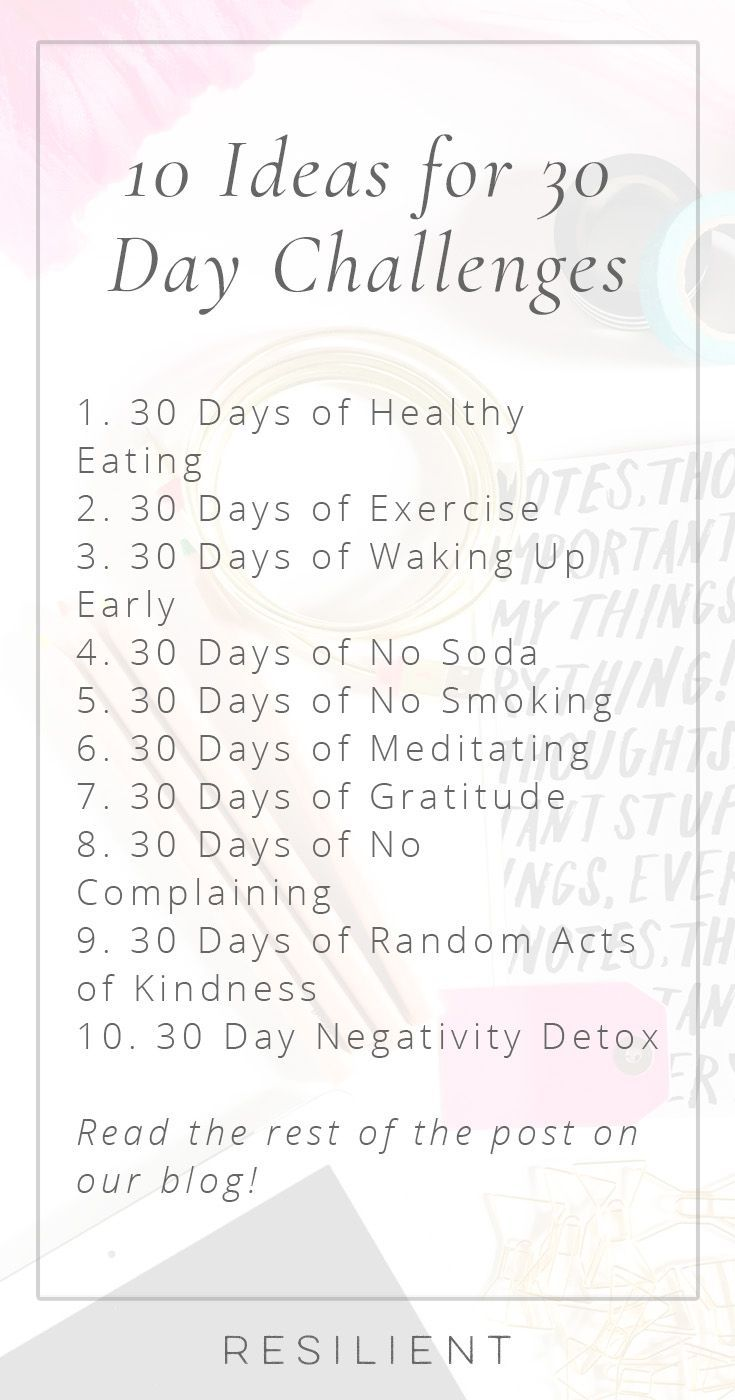 10 Ideas for 30 Day Challenges
