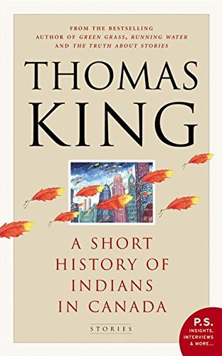 A Short History Of Indians In Canada by Thomas King https://www.amazon.ca/dp/0002006162/ref=cm_sw_r_pi_dp_x_9YXpzbCH3J499