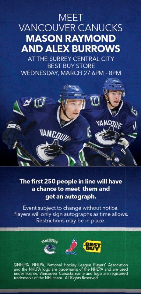 Meet Mason Raymond & Alex Burrows of the Vancouver Canucks on March 27th at Central City!