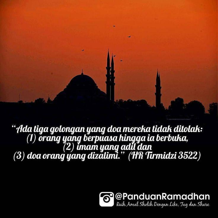 Bulan Ramadhan merupakan bulan di mana orang beriman mempunyai kesempatan begitu luas untuk berdoa kepada Allah subhaanahu wa taaala. Dan waktu-waktu mustajab (saat doa berpeluang besar dikabulkan Allah) tersebar dalam beberapa momen khusus sepanjang Ramadhan.. . Ada tiga golongan yang doa mereka tidak ditolak: (1) orang yg berpuasa hingga ia berbuka (2) imam yang adil dan (3) doa orang yg dizalimi. (HR Tirmidzi 3522)  Subhanallah! Dalam hal berdoa orang berpuasa disetarakan dengan pemimpin…