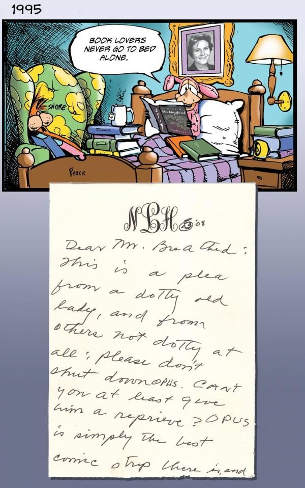 Harper Lee never wrote another published novel after To Kill A Mockingbird, but she was evidently a prolific pen pal. One of her correspondents, from 1994 to 2008, was Berkeley Breathed, the cartoonist revealed after Lee's death on Friday. Breathed shared five of those letters with The New York Times, which published them late Sunday. Theirs was a mutual admiration society, with Breathed basing Bloom County on Maycomb, Alabama, the fictional setting of Mockingbird, and Lee growing to love…