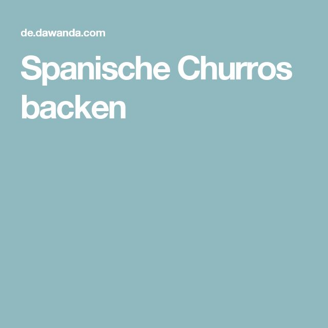 Spanische Churros backen
