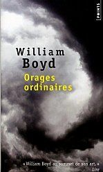 Orages ordinaires par William Boyd