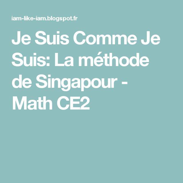 Je Suis Comme Je Suis: La méthode de Singapour - Math CE2