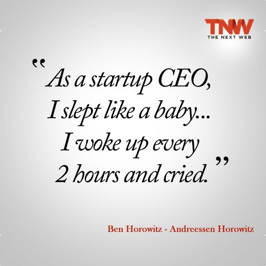 "TNW Quotes: ""As a startup CEO..."""