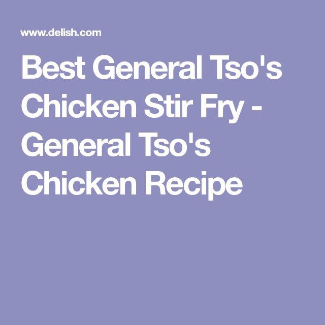 Best General Tso's Chicken Stir Fry - General Tso's Chicken Recipe