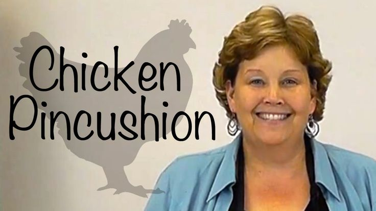 The Chicken Pin Cushion- A Fun Craft with Quilt Fabric! http://youtu.be/nyvomCiN9Oo?list=PL6TX2gbW1PPCuwAFoxXZsR-oT-RFtObiC