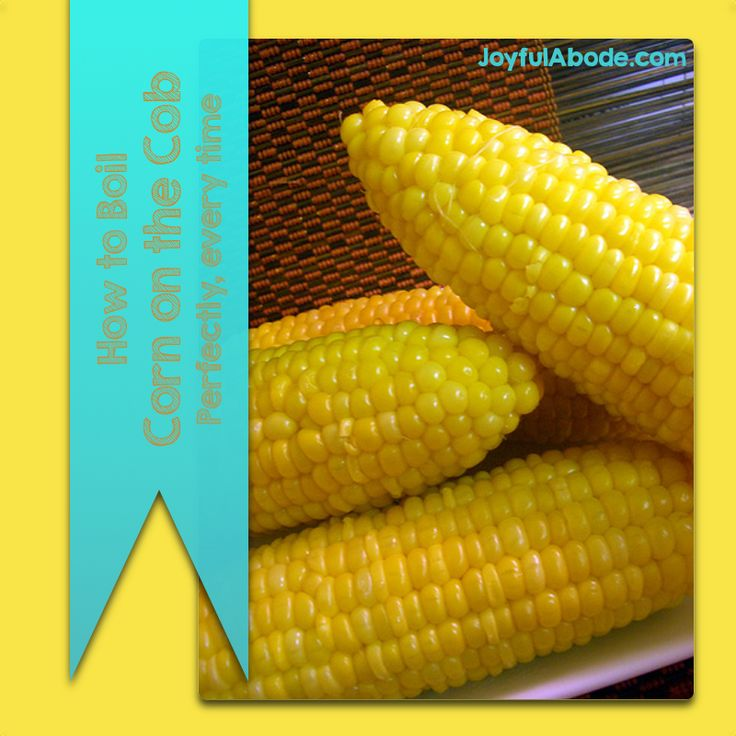 how to cook good corn on the cob