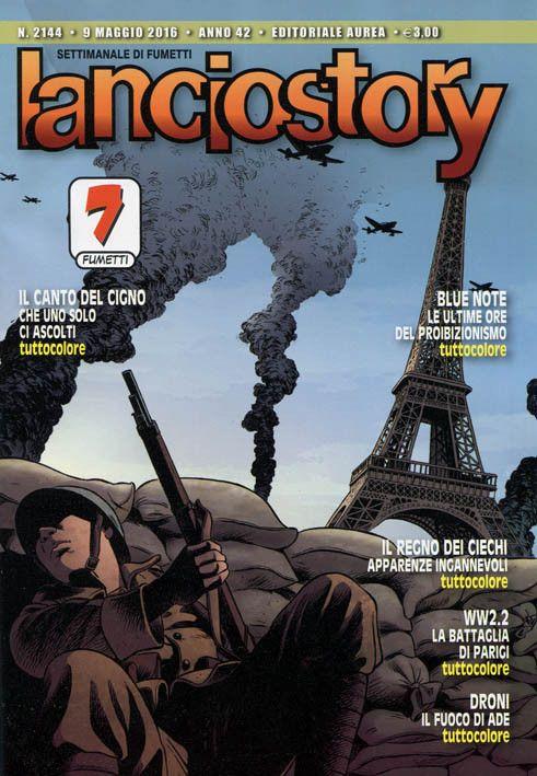 Lanciostory 2144 (maggio 2016) Cover di Hervé Boivin #Lanciostory #EditorialeAurea