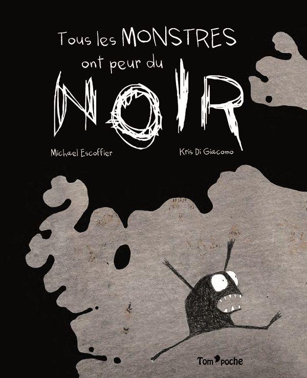 Tous les monstres ont peur du noir