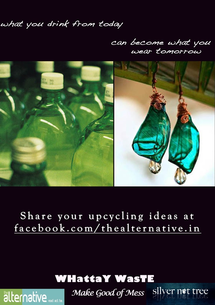 Its amazing the kind of inspiration waste can be for art & aesthetics. Ask Silver Nut Tree about it!     Share pictures of your upcycled creations & inventions on your timeline (tagging us) or on our page.     https://www.facebook.com/thealternative.in    Best entries will be featured in a photo story and one of them would win an exquisite piece of handcrafted jewellery, made from upcycled PET bottle plastic, sponsored by Silver Nut Tree, our partners for WHATTAY WASTE - Make Good of Mess.