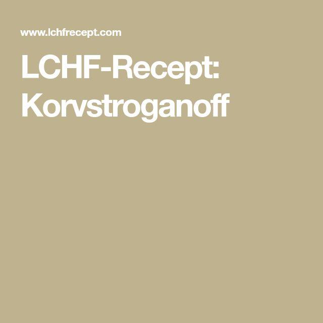 LCHF-Recept: Korvstroganoff