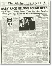 The Shebopgan Press: Baby Face Nelson Found Dead (published November 28, 1934)