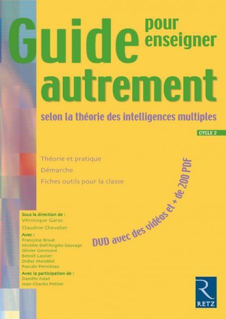 Guide pour enseigner autrement selon la théorie des intelligences multiples (+ DVD) - Cycle 2 - Ouvrage bi-média