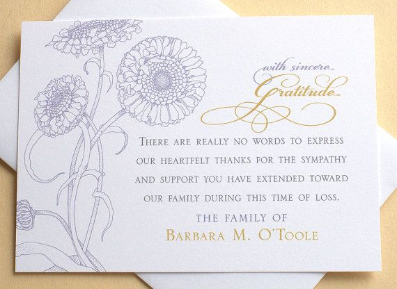 Let me create a custom thank you sympathy card for you. The last thing on your mind when grieving is remembering to send out a thank you note to