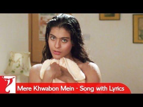 Mere Khwabon Mein - Song with Lyrics - Dilwale Dulhania Le Jayenge