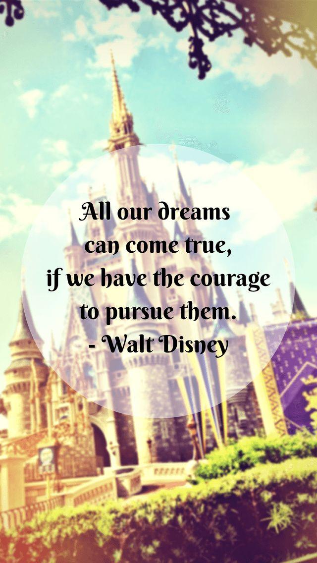 Walt+Disney+Quote+iPhone5+Wallpaper