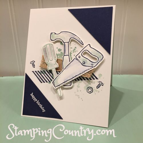 Nailed It Stampin' Up!, Birthday Card, Build It, Tools, Stampin' Up! Card Idea