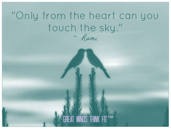 """""""Only from the heart can you touch the sky."""" ~ Rumi > #Rumi #Quotes"""