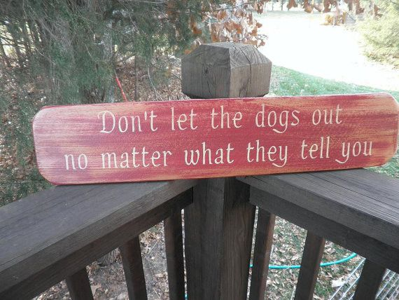 """This funny dog sign goes great with your primitive rustic home decor, it is made of wood and hand painted to give a distressed aged look. Sign measures 26"""" X 5 1/2 """" It comes ready to hang with a hang"""