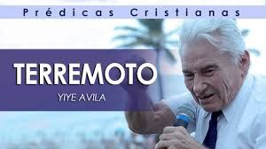 Yiye Ávila | EL MEGATERREMOTO MUNDIAL | Prédicas Cristianas