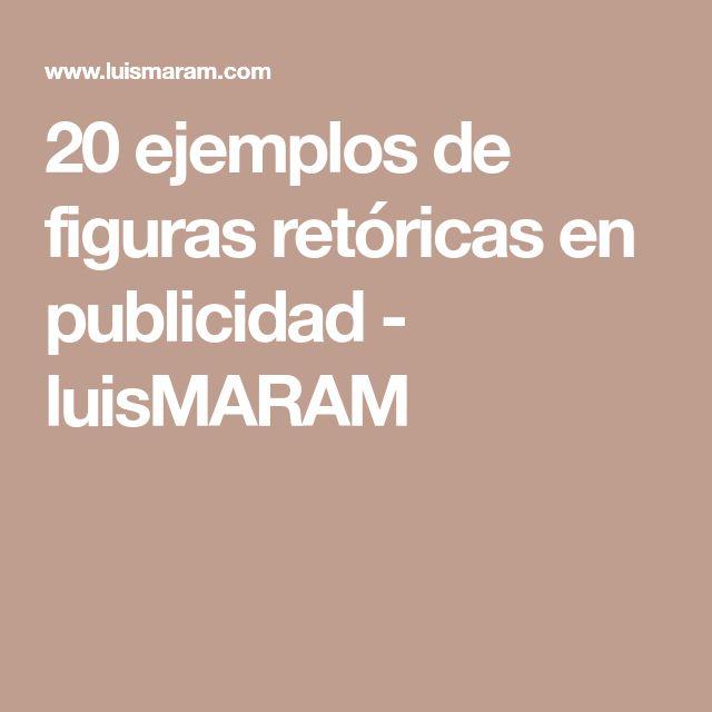 20 ejemplos de figuras retóricas en publicidad - luisMARAM