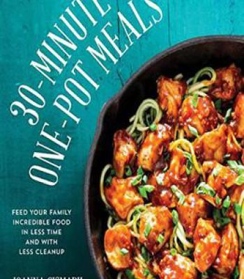 7213 best cookbooks images on pinterest 30 minute one pot meals feed your family incredible food in less time forumfinder Choice Image