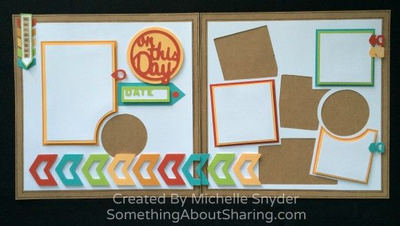 Easy scrapbook layout collage composition with CTMH Artbooking Cricut Cartridge layout overlays and bright color accents. Cricut cartridge available at http://michelle.ctmh.com/Retail/Product.aspx?ItemID=7387&CatalogID=1740   #SomethingAboutSharing