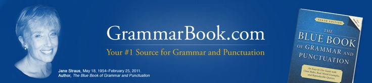 Grammar and Punctuation | The Blue Book of Grammar and Punctuation  Great source for teaching grammar!