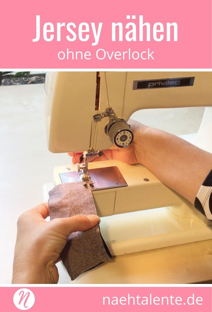 sew sewn without overlock – tips and tricks for the right workmanship with …   – Nähen