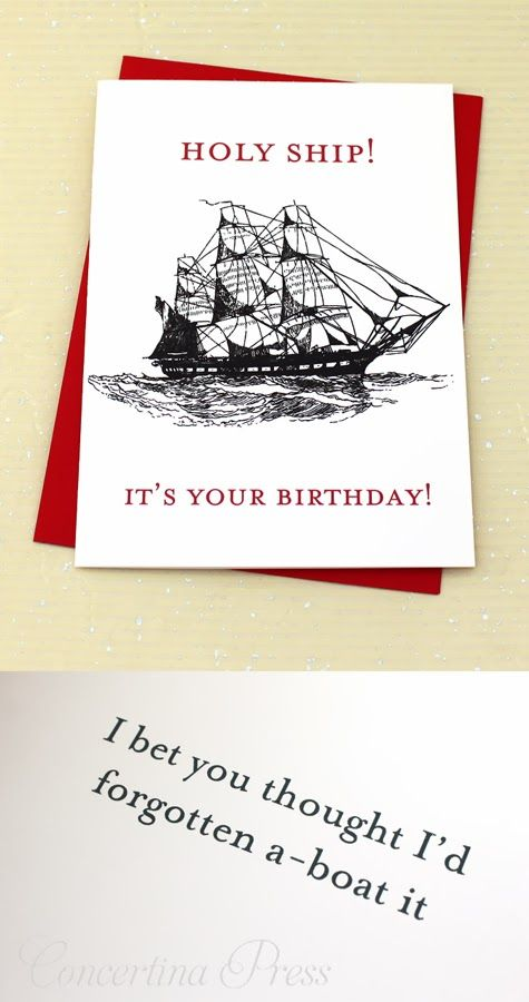 "Funny birthday card for fishermen, boaters and sailors by Concertina Press ""Holy ship! it's your birthday!"""