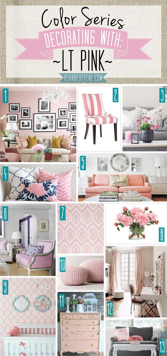 Color Series; Decorating with Lt Pink   A Shade Of Teal