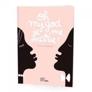 oh-my-god-je-me-marie-cahier-de-mariage comalagalrie
