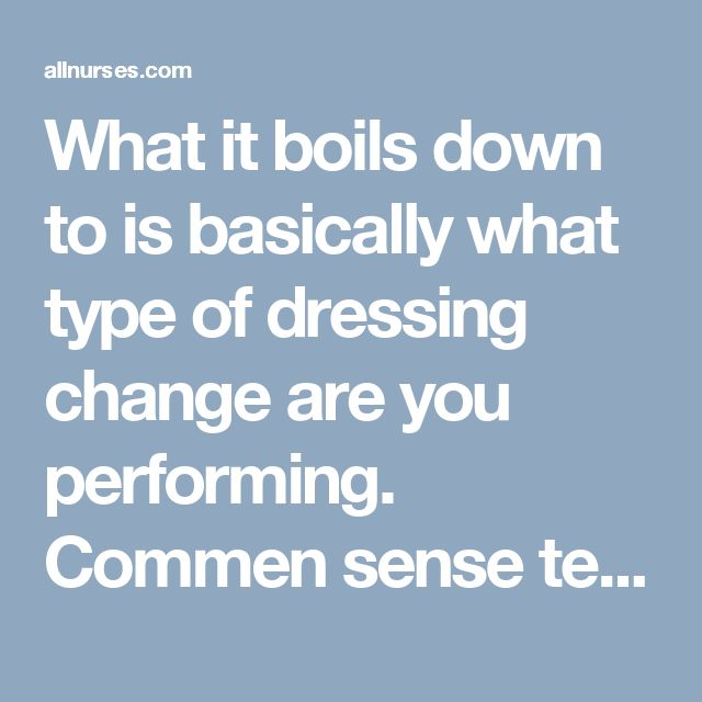 What it boils down to is basically what type of dressing change are you performing. Commen sense tells you to use sterile technique if the pt. has a open wound so big that you have to pack a foot of kerlix in it. There are many types of dressing changes, not all are sterile