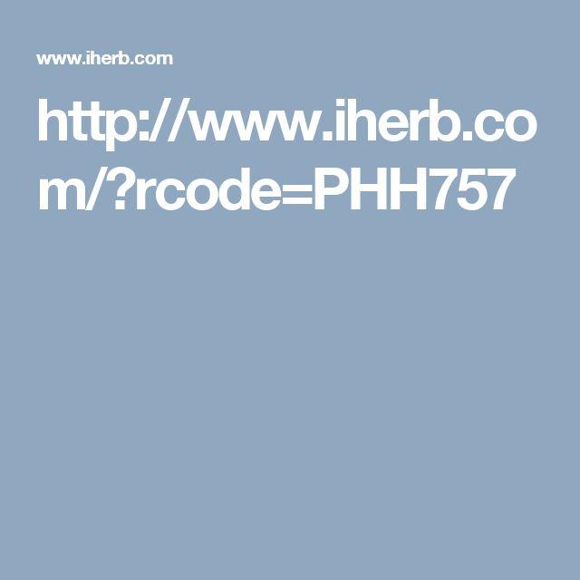 http://www.iherb.com/?rcode=PHH757