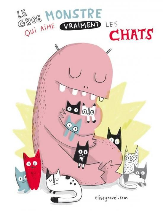 Elise Gravel • Monstre aux chats • Monster with cats