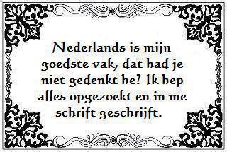 Nederlands, toch niet zo gemakkelijk-;)
