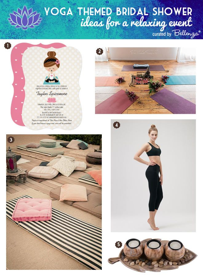 How To Host A Yoga Themed Bridal Shower For Your Bff Bridal Shower Theme Yoga Baby Shower Yoga Party