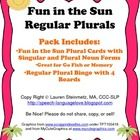 Fun in the Sun Regular Plurals    Don't leave summer behind with this great regular plural pack that includes flash cards and Bingo!