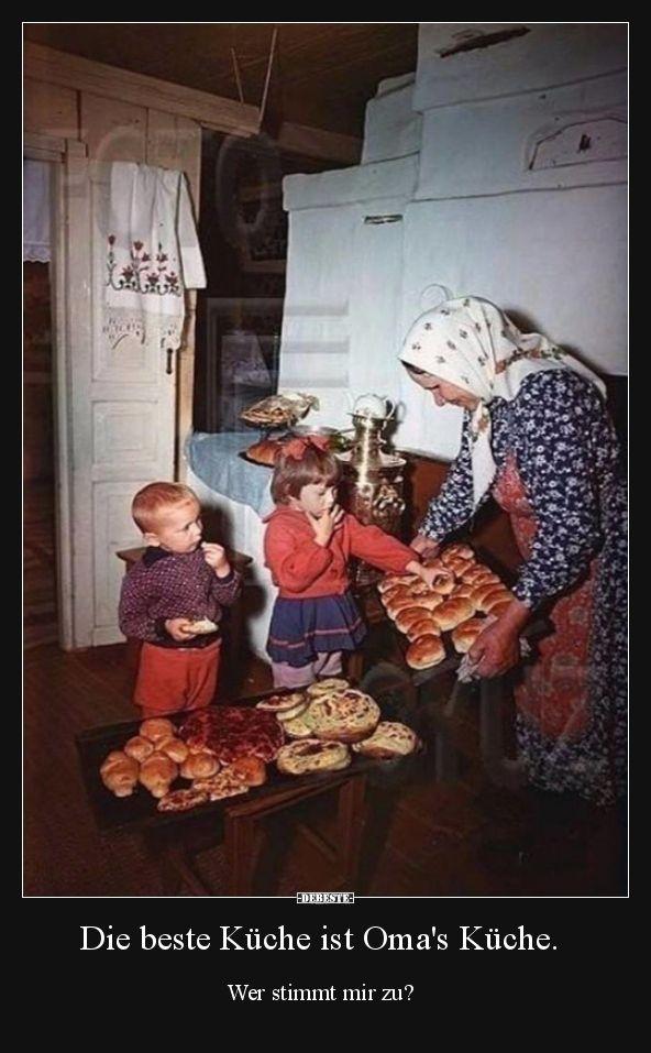Die beste Küche ist Oma\'s Küche. | Lustige Bilder, Sprüche ...