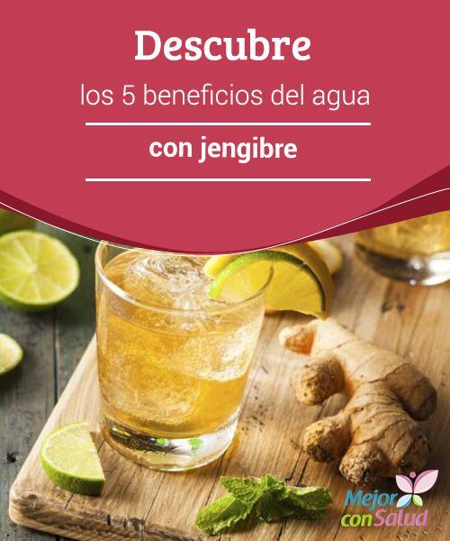 Descubre los 5 beneficios del #agua con #jengibre  Aunque su sabor es algo especial, el jengibre es una planta que en la cultura #oriental llevan utilizando desde hace #millones de años para curar #enfermedades y #dolencias #PerderPeso